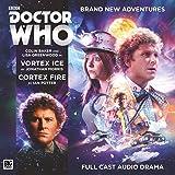 Doctor Who Main Range: 225: Vortex Ice / Cortex Fire