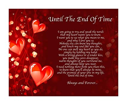 Personalised Until THe End Of Time Poem Birthday Christmas Anniversary  Valentines Day Husband Wife Boyfriend Girlfriend Present Gift Perfect For