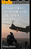 BATTLEFIELD AFGHANISTAN:THE HURT LOCKER