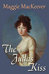 The Judas Kiss (The Tyburn Trilogy Book 3) Kindle Edition
