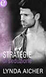 Strategie di seduzione (eLit) (Kick series Vol. 1)