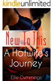 New To This (A Hotwife's Journey Book 1) (English Edition)
