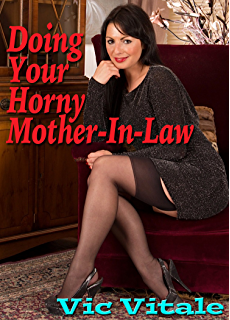 Mother in law sex fantasy