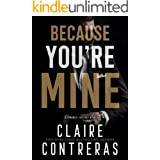 Because You're Mine: A Mafia Romance