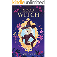Books for Girls :Good Witch: (Tales, Friendship, Grow up, Books for Girls 9-12)