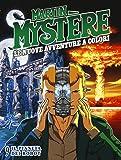 Martin Mystere. Le nuove avventure a colori: 9