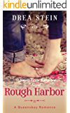 Rough Harbor: A Small Town Romance Novel (The Queensbay Series Book 2)