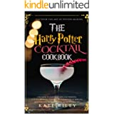 Harry Potter Cocktail Cookbook: Discover The Art Of Potion-Making: An Ultimate Harry Potter Cookbook With Butterbeer and 40 O