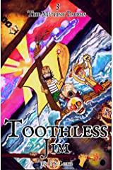Toothless Jim Illustrated (The Mutiny Papers Book 3) Kindle Edition