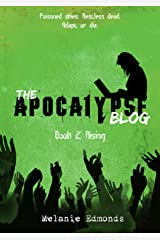 The Apocalypse Blog Book 2: Rising Kindle Edition