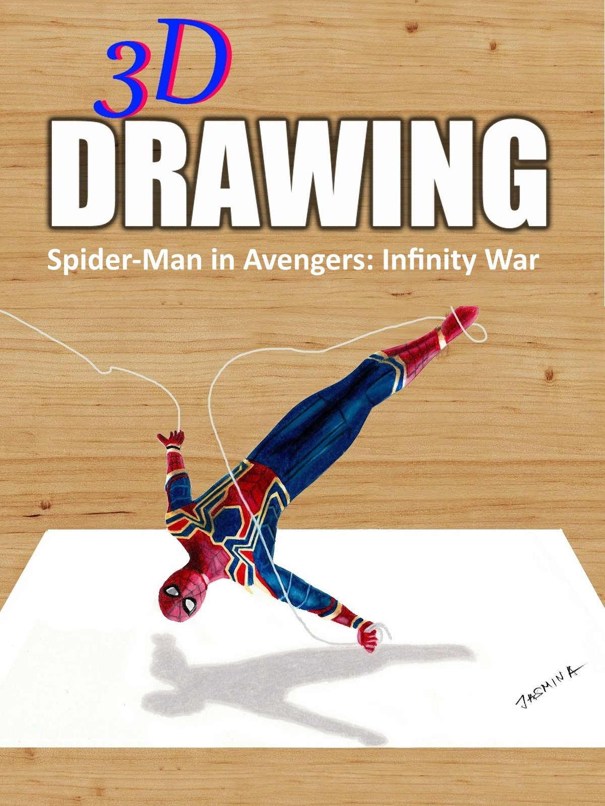 3D Drawing Spider-Man in Avengers: Infinity War by