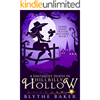 A Dastardly Death in Hillbilly Hollow (Ozark Ghost Hunter Mysteries Book 3)
