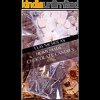 Homemade chocolate candies (English Edition)
