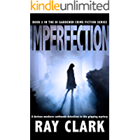 IMPERFECTION: A devious murderer confounds detectives in this gripping mystery