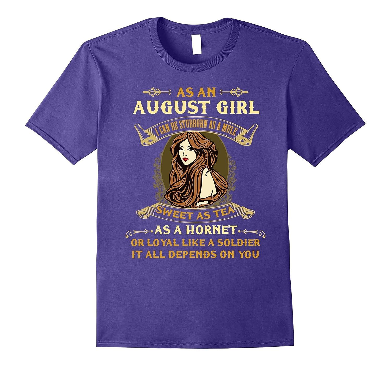 As An August Girl Sweet As Tea T-shirt Leo Pride-TJ