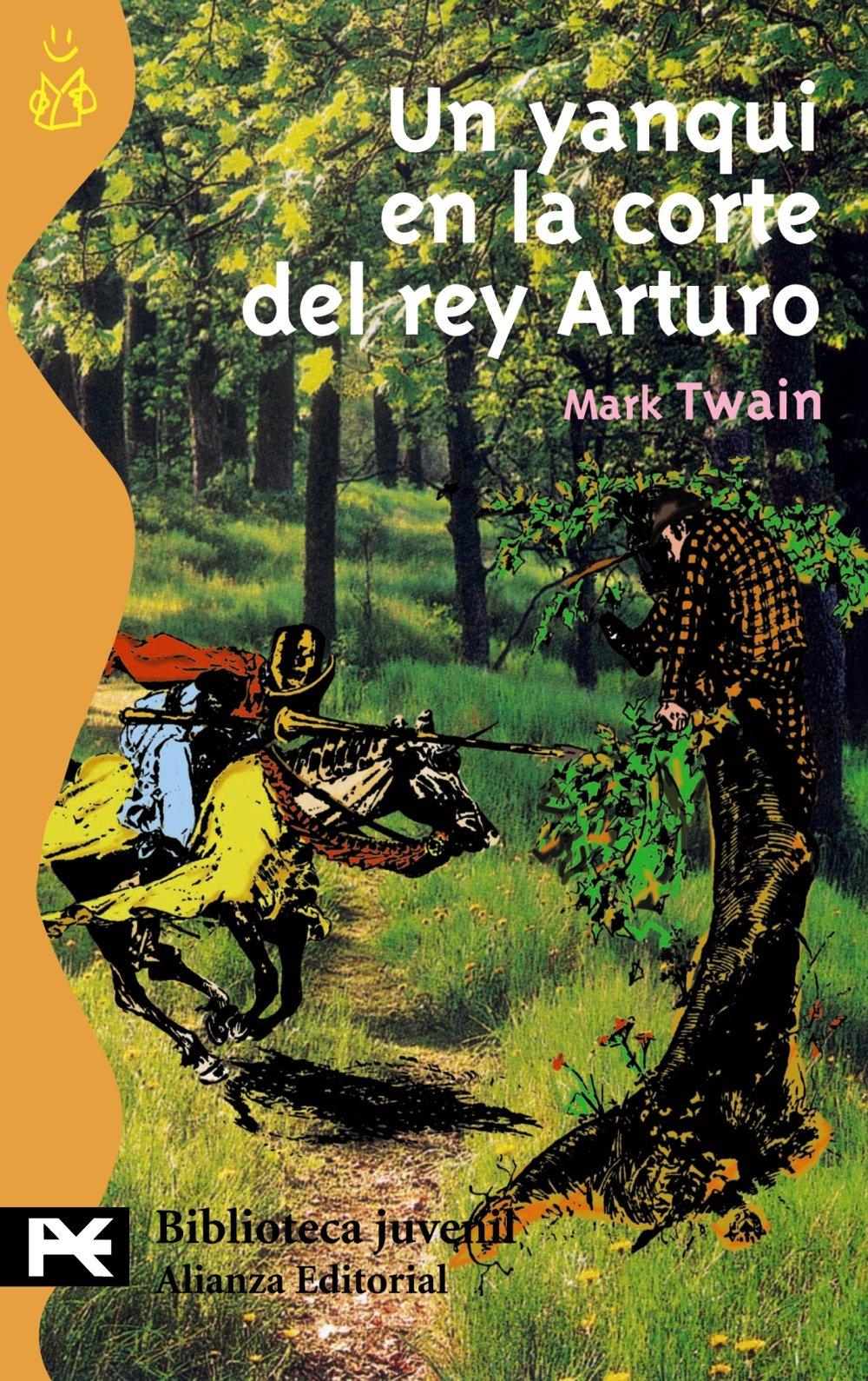 Read Online Un yanqui en la corte del rey Arturo / a Connnecticut Yankee in King Arthur Court (El Libro De Bolsillo) (Spanish Edition) pdf