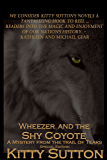 Wheezer and the Shy Coyote (Mysteries From the Trail of Tears Book 2)