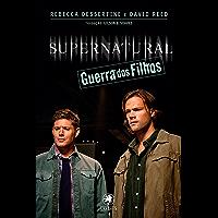 Supernatural - Guerra dos Filhos (Coleção Supernatural)