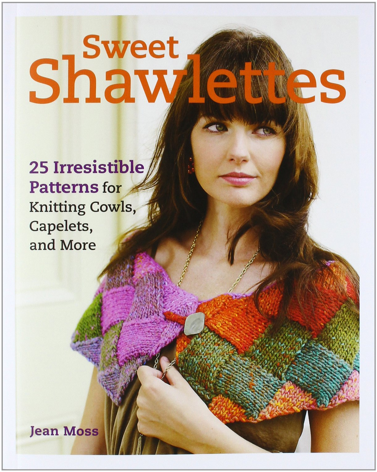 Sweet Shawlettes Irresistible Patterns Knitting