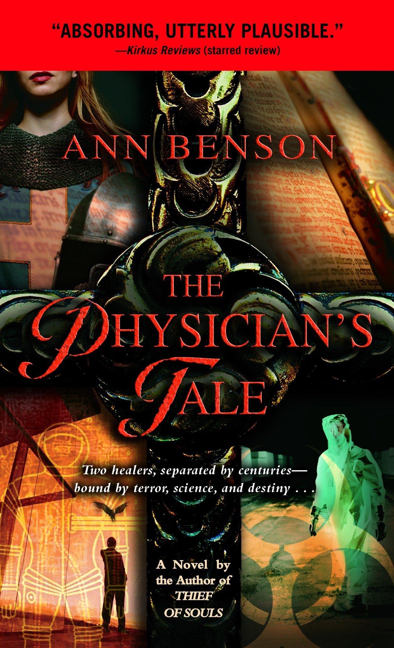The Physician's Tale (The Plague Tales): Ann Benson: 9780440236320:  Amazon.com: Books