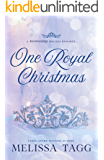 One Royal Christmas: A Heartwarming Holiday Romance