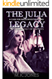 The Julia Legacy (Maze Investigations - The Genealogy Detectives Book 3)