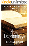 New Beginnings (Neeghan's Journey, Book 1)