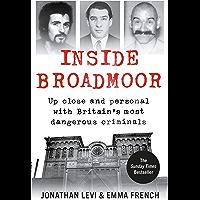 Inside Broadmoor: The Sunday Times Bestseller