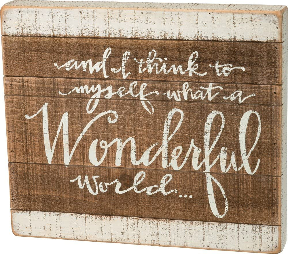 Primitives by Kathy 37512 Hand-Lettered Slat Box Sign, What a Wonderful World