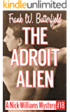 The Adroit Alien (A Nick Williams Mystery Book 18) (English Edition)