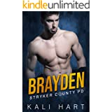 Brayden (Stryker County PD Book 6)