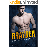 Brayden (Stryker County PD Book 6)