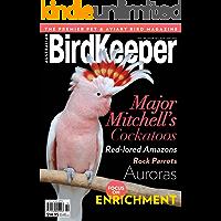 The Birdkeeper : The Premier Pet