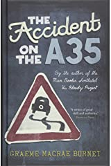 The Accident on the A35 Hardcover