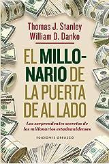 Millonario de la puerta de al lado, El (Spanish Edition) (Exito) Paperback