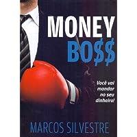 Money Boss. Você Vai Mandar no Seu Dinheiro