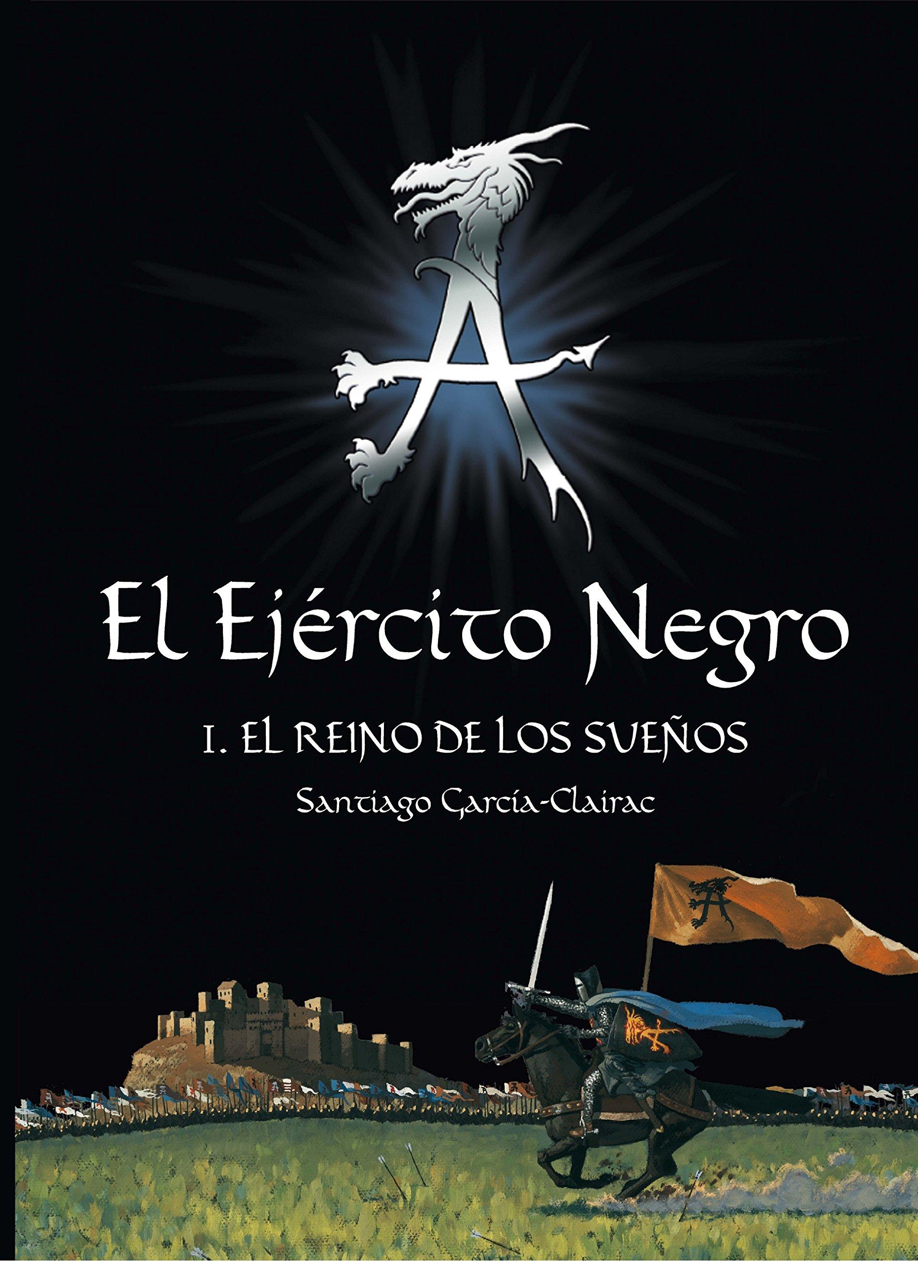 El Ejército Negro I. El Reino de los Sueños El Ejercito ...