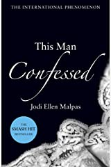 This Man Confessed (This Man Trilogy Book 3) Kindle Edition