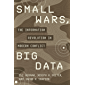 Small Wars, Big Data: The Information Revolution in Modern Conflict (English Edition)