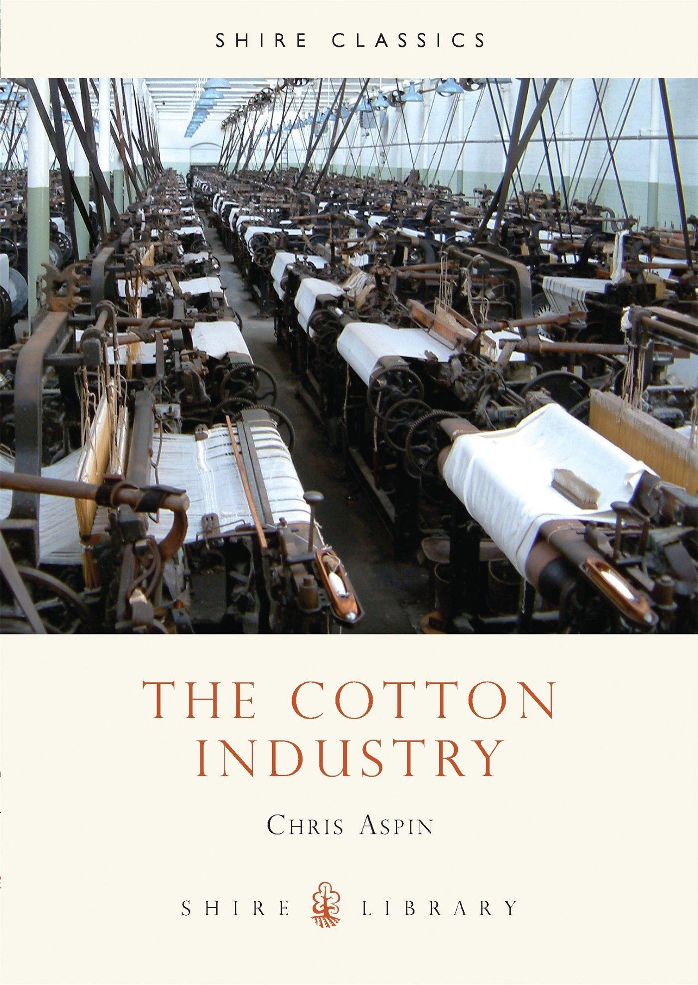 The Cotton Industry (Shire album): Amazon.es: Aspin, Chris: Libros ...