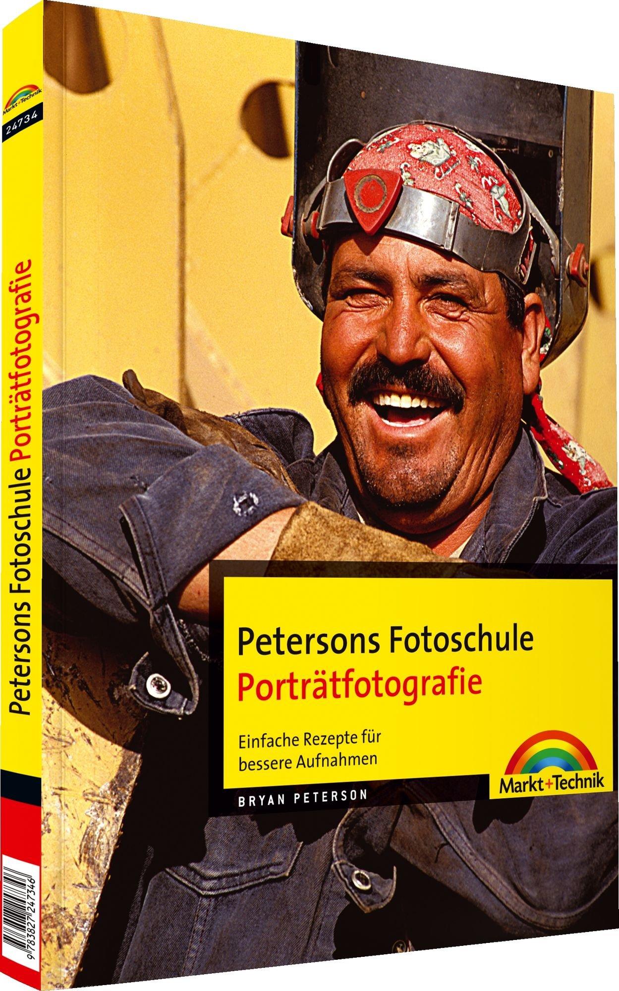 Petersons Fotoschule Porträtfotografie - Petersons Fotoschule Porträtfotografie. Einfache Rezepte für bessere Aufnahmen (Digital fotografieren)