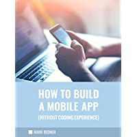 How to Build a Mobile App (Without Coding Experience)