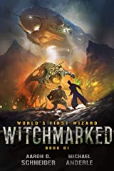 Witchmarked (World's First Wizard Book 1) Kindle Edition