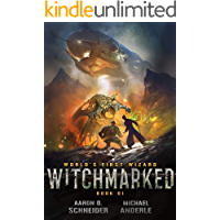 Witchmarked (World's First Wizard Book 1)