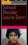 School Shooter Laurie Dann