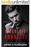 Niccolaio Andretti: An Enemies-to-Lovers Mafia Romance Novel