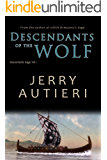 Descendants of the Wolf (Descendants Saga Book 1)