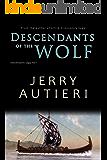 Descendants of the Wolf (Descendants Saga Book 1)