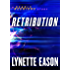 Retribution (Ebook Shorts) (Deadly Reunions): A Deadly Reunions Story