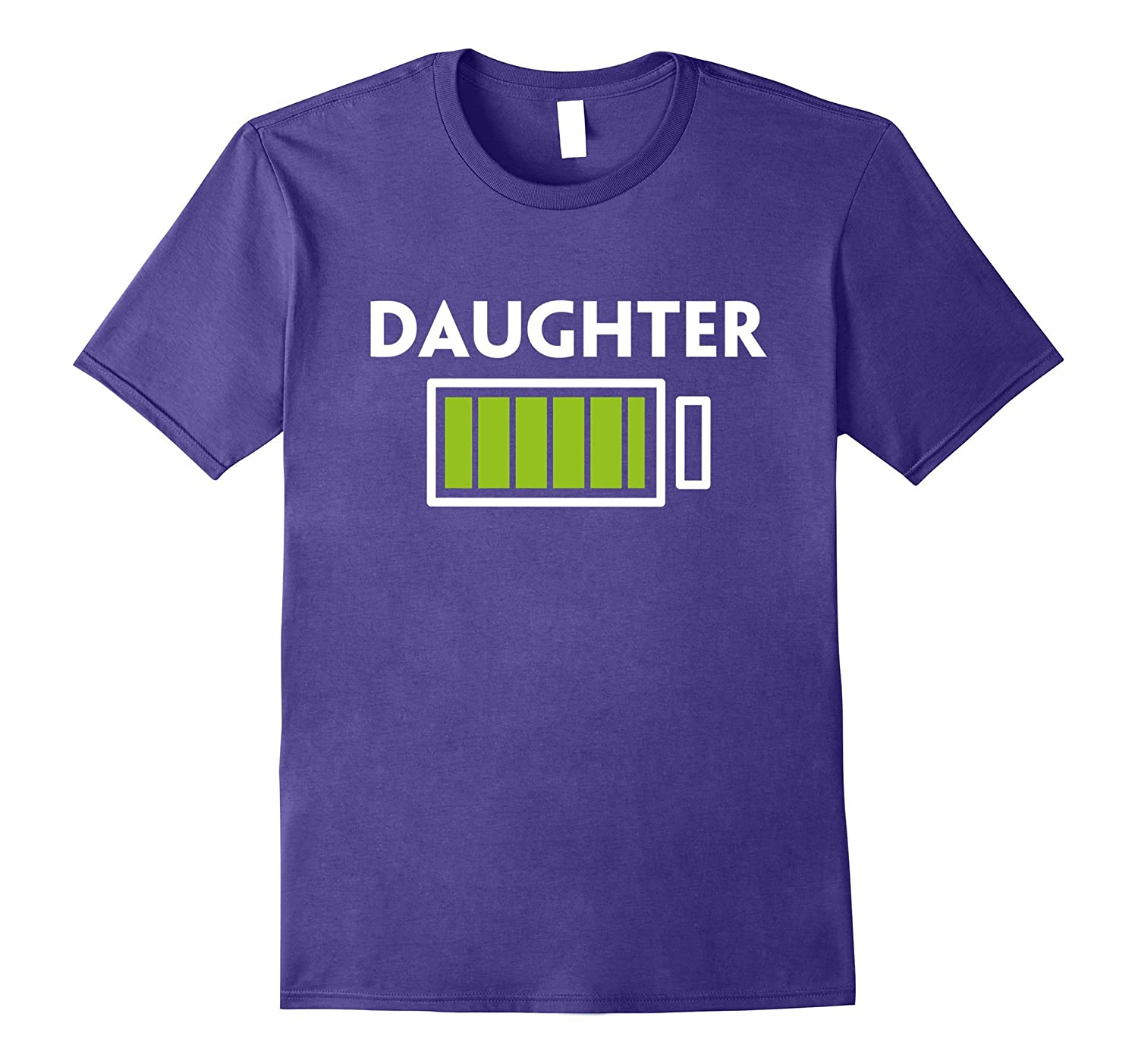 Daughter Full Battery Energy T-Shirt-TH